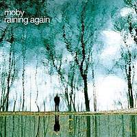 download MOBY : Raining Again