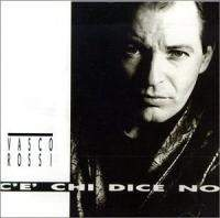 download Vasco Rossi : C'E' Chi Dice Di No