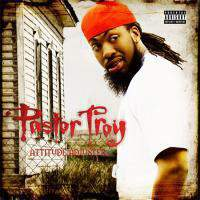 download Pastor Troy : Attitude Adjuster