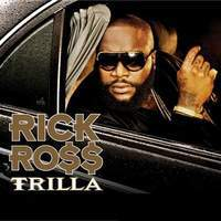 download Rick Ross : Trilla