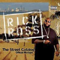 download Rick Ross : Street Catalog