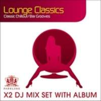 download Electronic - Various Artists : Lounge Classics - Chillout Bargrooves