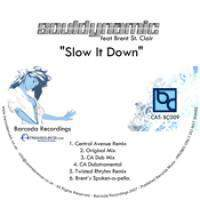 download House - Various Artists : Souldynamic Feat. Brent St Clair - Slow It Down (Incl. Central Avenue Remixes)