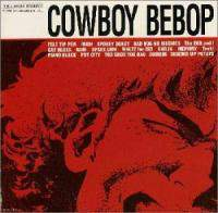 download Soundtrack - Various Artists : Cowboy Bebop OST 1