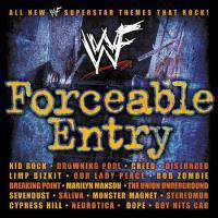 download Soundtrack - Various Artists : WWE Forceable Entry