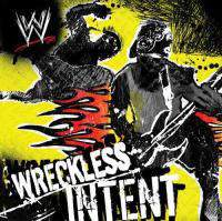 download Soundtrack - Various Artists : WWE: Wreckless Intent