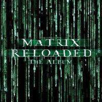 download Soundtrack - Various Artists : Matrix Reloaded - CD 2