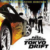download Soundtrack - Various Artists : The Fast and The Furious: Tokyo Drift