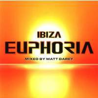 download Trance - Various Artists : Ibiza Euphoria (Mixed by Matt Darey)