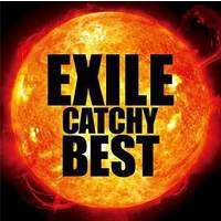 download Exile : EXILE CATCHY BEST