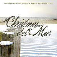 download Ambient - Various Artists : Christmas Del Mar