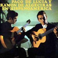 download Paco de Lucia y Ramon de Algeciras : Hispanoamerica