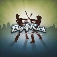 download Big and Rich : Between Raising Hell and Amazing Grace