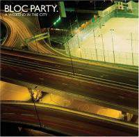 download Bloc Party : A Weekend in the City