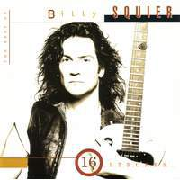 download Billy Squier : 16 Strokes: The Best of Billy Squier
