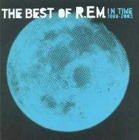 download R.E.M. : In Time: The Best Of R.E.M. 1988-2003
