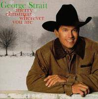download George Strait : Merry Christmas Wherever You Are