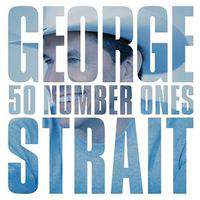 download George Strait : 50 Number Ones
