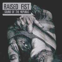 download Raised Fist : Sound Of The Republic