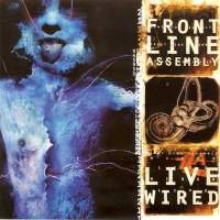 download Front Line Assembly : Live Wired Cd1