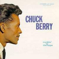 download Chuck Berry : Rockin' At The Hops