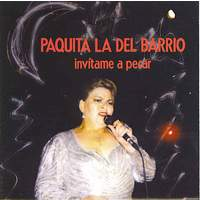 download Paquita La Del Barrio : Invitame A Pecar
