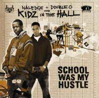 download Kidz in The Hall : School Was My Hustle