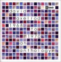 download David Axelrod : 1968 to 1970 An Axelrod Anthology