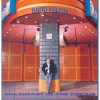 download David Wilcox : Breakfast At The Circus