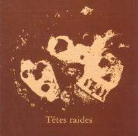 download Tetes Raides : Not Dead But Bien Raides