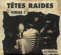 download Tetes Raides : Viens
