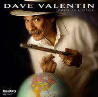download Dave Valentin - World On A String : World On A String