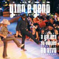 download Gino e Geno : A Galera Do Chapeu Ao Vivo