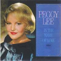download Peggy Lee : In The Name Of Love