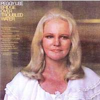 download Peggy Lee : Bridge Over Troubled Water