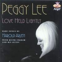 download Peggy Lee : Love Held Lightly: Rare Songs By Harold Arlen