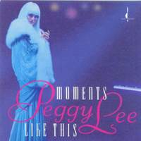download Peggy Lee : Moments Like This
