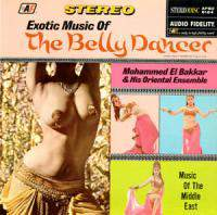download Mohammed El-Bakkar : Exotic Music Of The Belly Dancer
