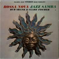 download Bud Shank and Clare Fischer : Bossa Nova Jazz Samba