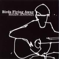download Mason Jennings : Birds Flying Away