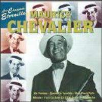 download Maurice Chevalier : Les Chansons Eternelles