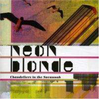 download Neon Blonde : Chandeliers In The Savannah