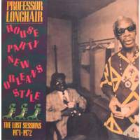 download Professor Longhair : New Orleans Party (The Lost Sessions 1971-72)