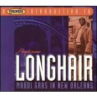 download Professor Longhair : Mardi Gras In New Orleans