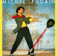 download Michel Fugain : Je t'aime a tout moment