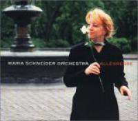 download Maria Schneider Orchestra : Allegresse