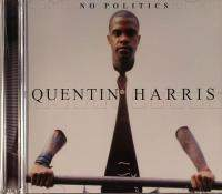 download Quentin Harris : No Politics CD1