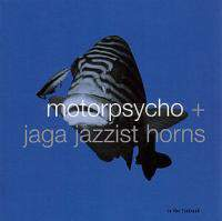 download Motorpsycho + Jaga Jazzist Horns : In the Fishtank