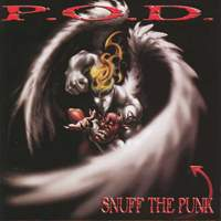 download P.O.D. : Snuff The Punk