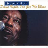 download Buddy Guy : Damn Right, I've Got The Blues